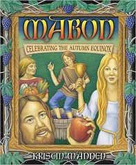 Mabon: Celebrating the Autumn Equinox - Kristin Madden