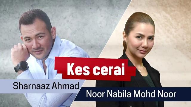 Sharnaaz Ahmad Nabila Cerai