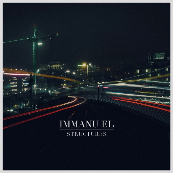 Immanu El - Structures