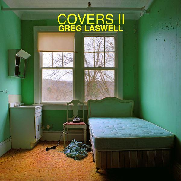 Greg Laswell - Covers II