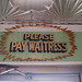 Please Pay Waitress