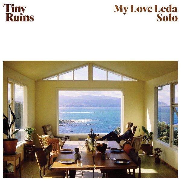 Tiny Ruins - My Love Leda (Solo)