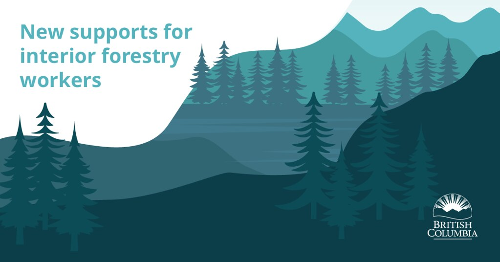 The provincial government has announced $69 million to fund a new series of measures aimed at supporting British Columbia forest workers impacted by mill closures and shift reductions in several B.C. Interior communities.