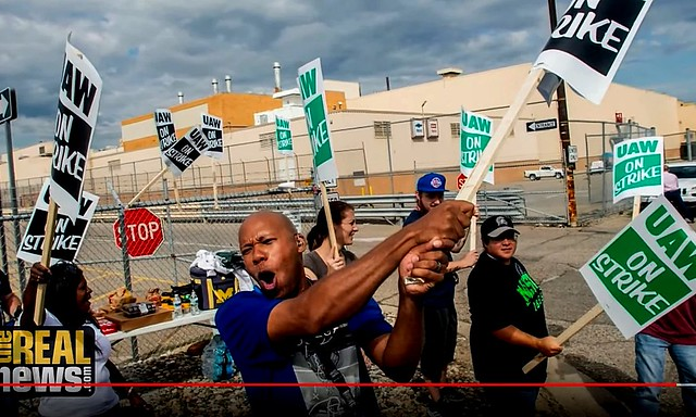 GM Auto Workers Strike for Power and to Protect Workers + Betrayed Autoworkers Strike Across US
