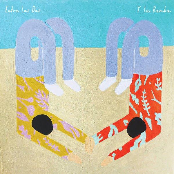 Y La Bamba - Entre Los Dos