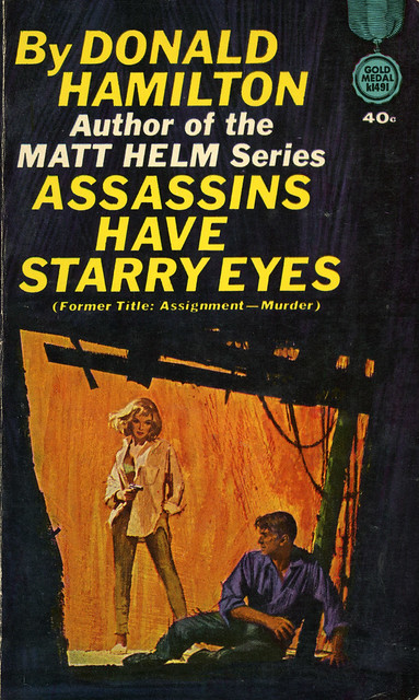 Gold Medal Books k1491 - Donald Hamilton - Assassins Have Starry Eyes