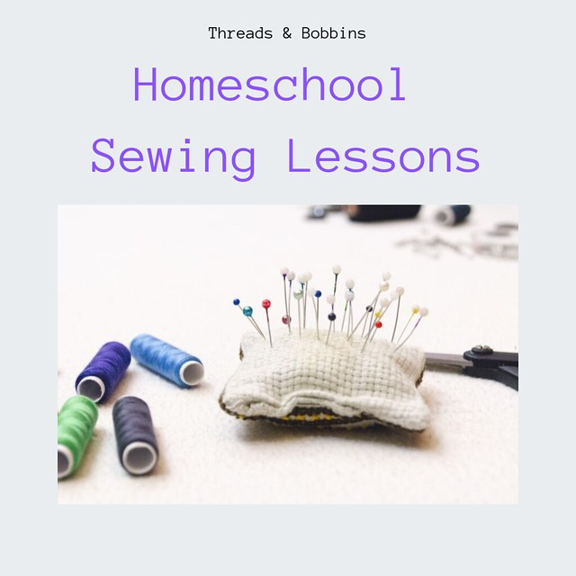 Homeschool Sewing Lessons