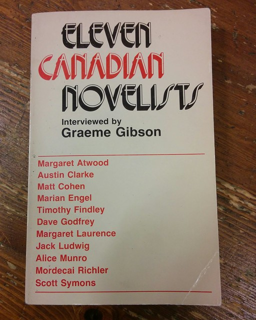Graeme Gibson, Eleven Canadian Novelists, 1973, front cover #toronto #canlit #book #canadianliterature #graemegibson #inmemoriam #elevencanadiannovelists