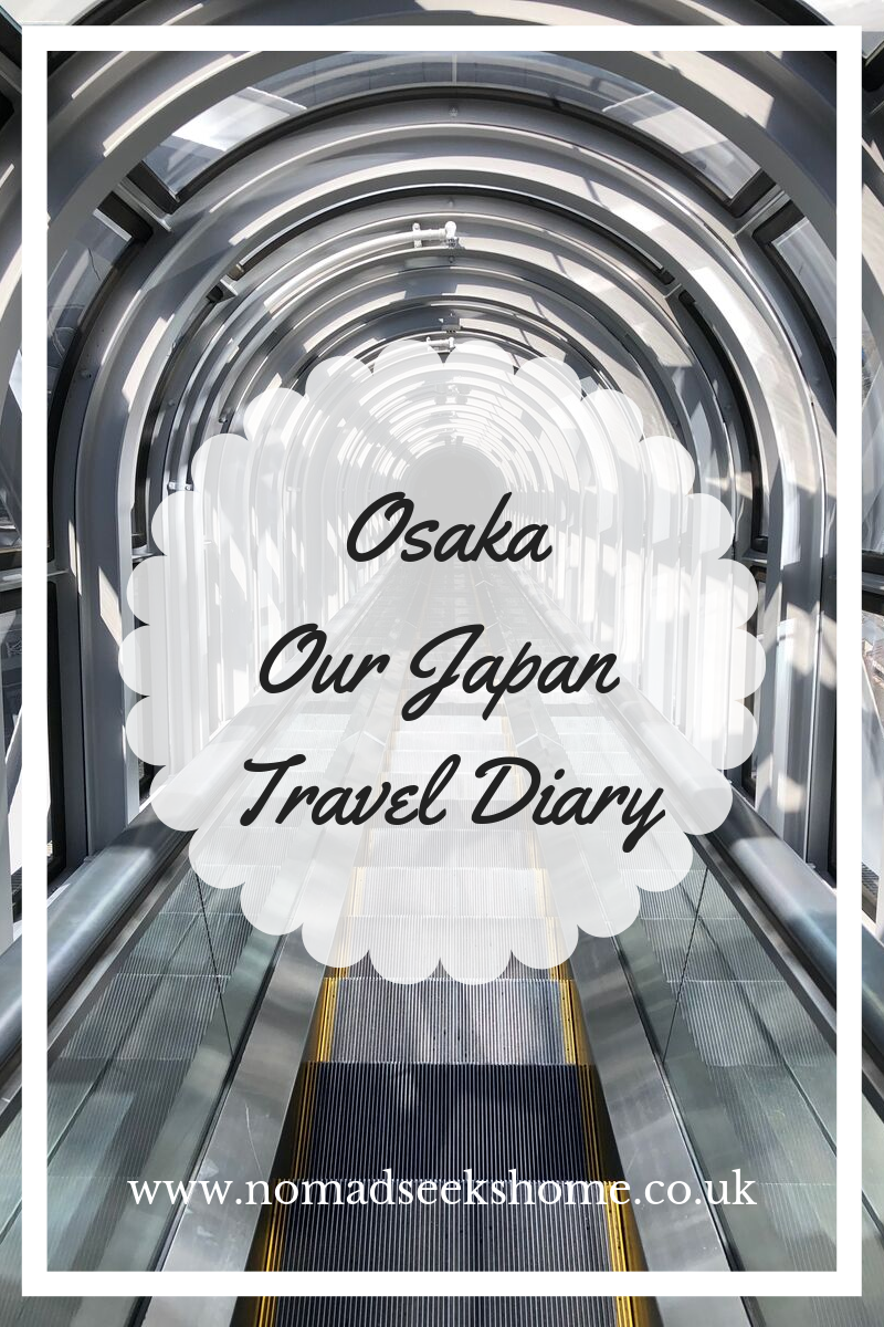 Osaka: Our Japan Travel Diary
