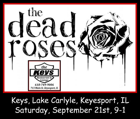 The Dead Roses 9-21-19