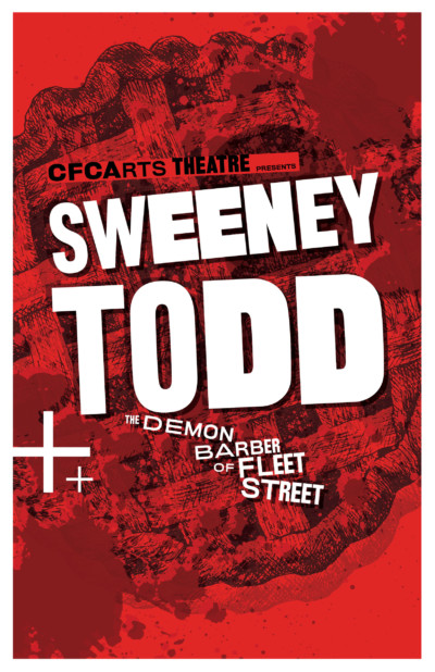 "The CFCArts Theatre presents ""Sweeney Todd: The Demon Barber of Fleet Street"""