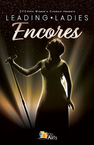 """Leading Ladies: Encores"" presented by the CFCArts Community Choir"