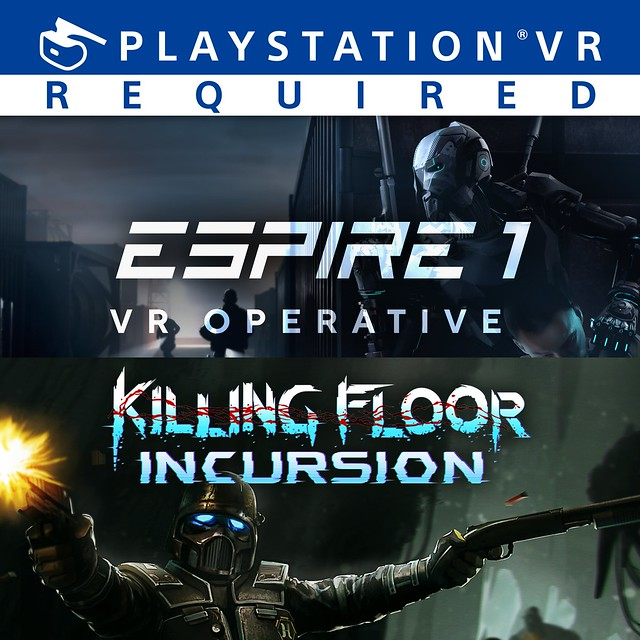 Thumbnail of Espire 1: VR Operative & Killing Floor: Incursion VR Bundle on PS4
