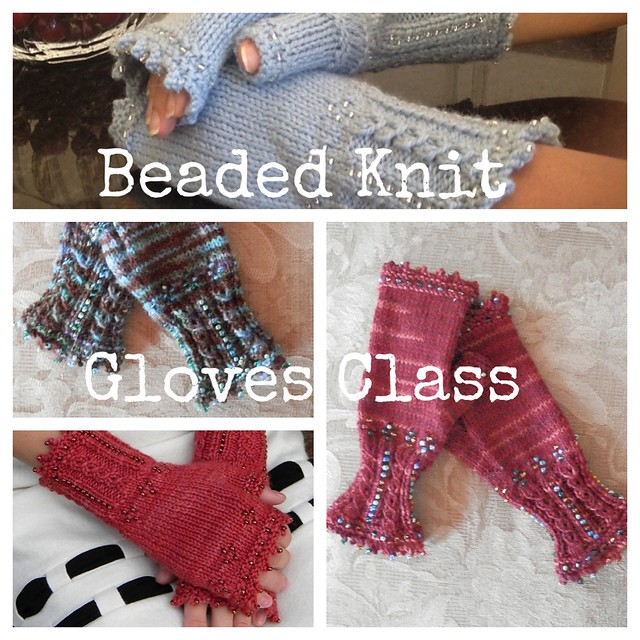 Sign up to learn how to knit these beaded fingerless gloves with Paulette!