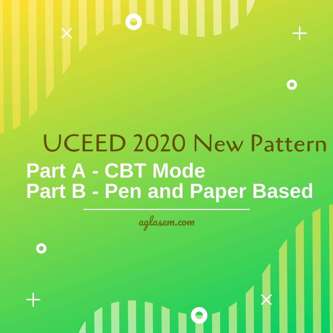 UCEED 2020 New Exam Pattern