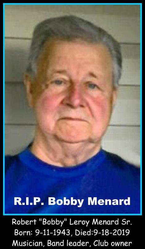 R.I.P. Bobby Menard