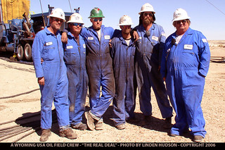 "WYOMING USA - OIL FIELD CREW - ""REAL DEAL"""