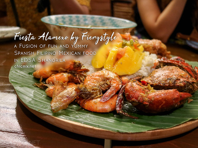 Tastiest Filipino Spanish Mexican FUSION of them all at Fiesta Alamexo by Fiery Style