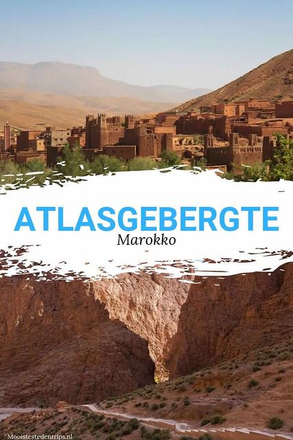 Atlasgebergte, Marokko. De hoogtepunten in het Atlasgebergte | Mooistestedentrips.nl