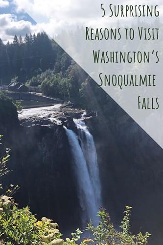5 Surprising Reasons to Visit Washington's Snoqualmie Falls