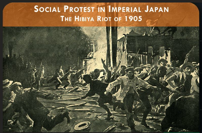 Social protest in Japan. The Hibiya Riot of 1905