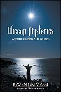 Wiccan Mysteries: Ancient Origins & Teachings - Raven Grimassi