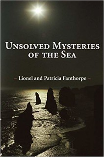 Unsolved Mysteries of the Sea - Lionel and Patricia Fanthorpe