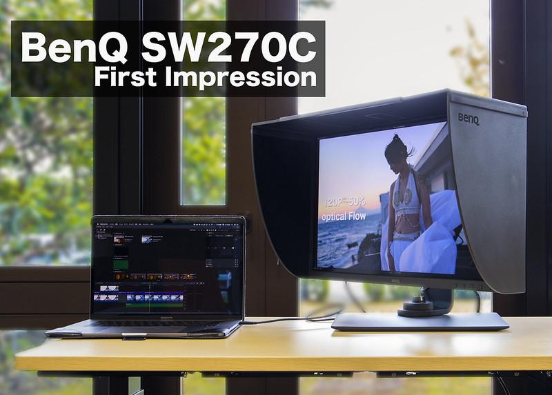 写真も動画もプロのニーズに応えるモニター:BenQ SW270C