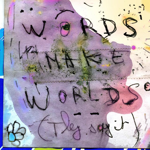 words make worlds