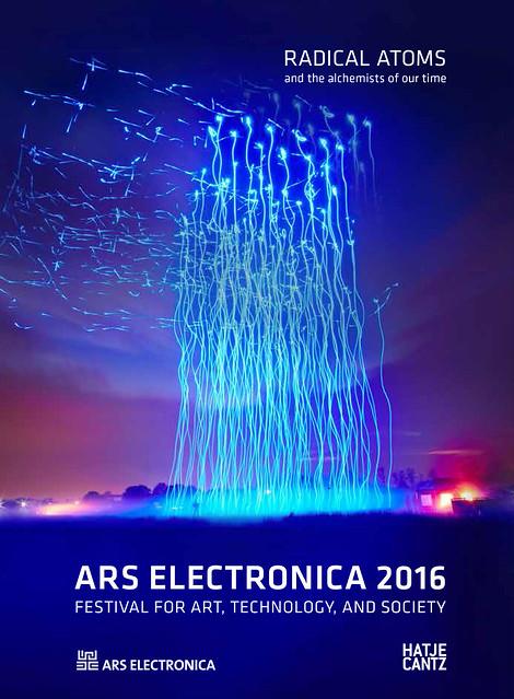 Ars Electronica 2016 : Radical Atoms