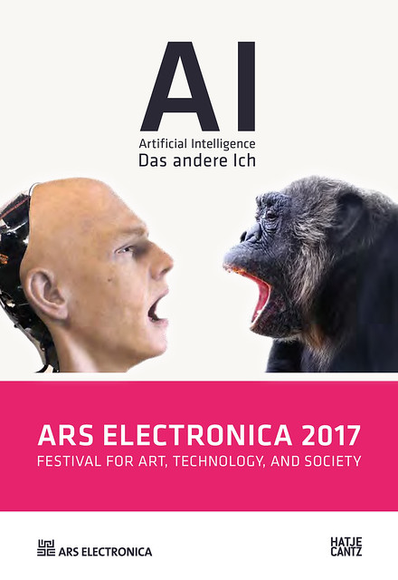 Ars Electronica 2017 : AI Artificial Intelligence — Das andere ich