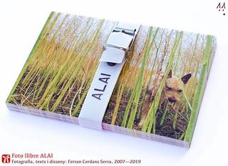 Foto llibre ALAI. Fotografia, texts i disseny: Ferran Cerdans Serra, 2007/2019.