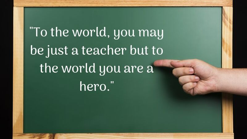 world teachers day 2019 quotes