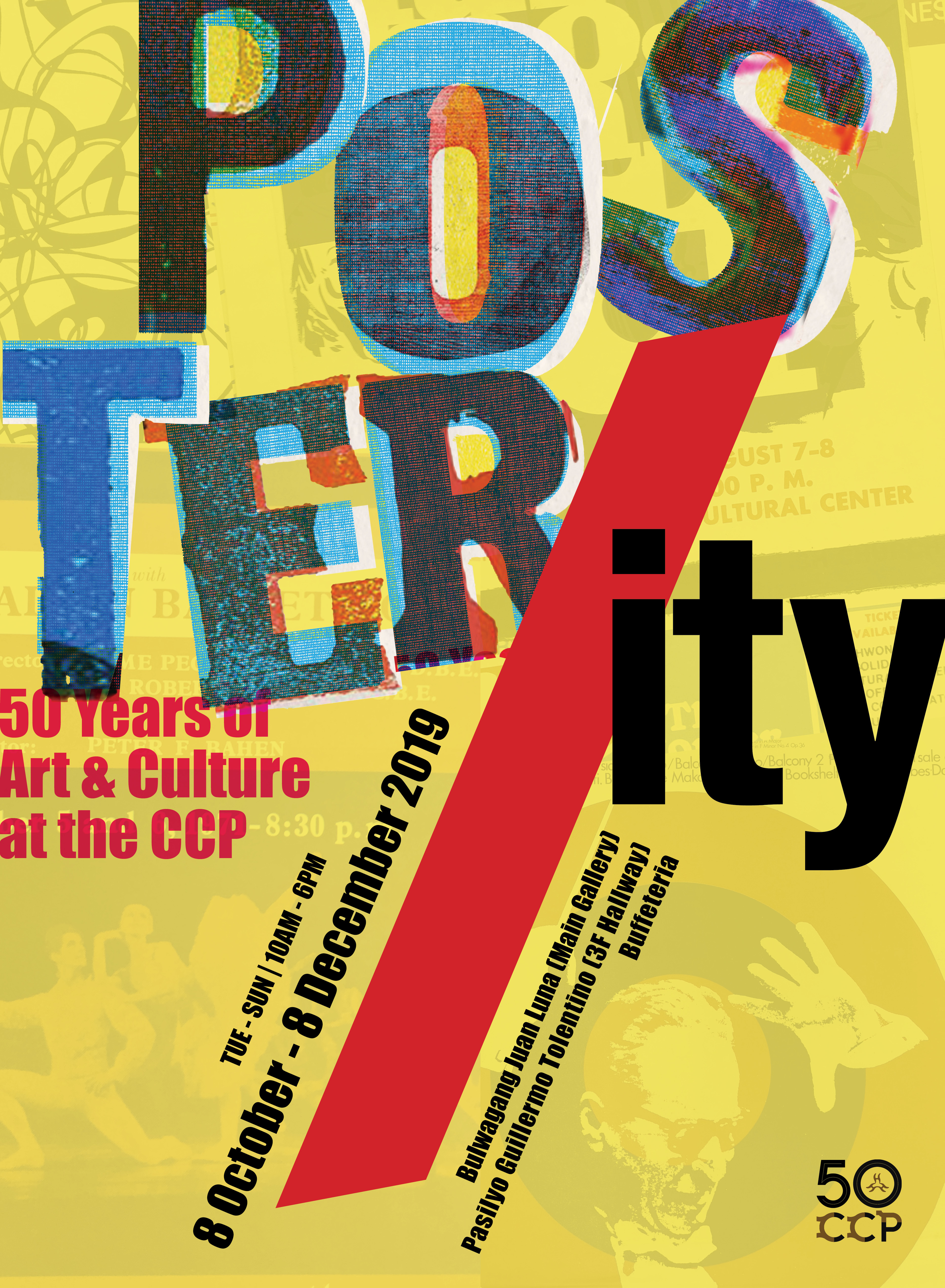 """IT'S BACK! """"POSTER/ITY: 50 YEARS OF ART AND CULTURE AT THE CCP"""" ON VIEW BEGINNING OCTOBER 8"""