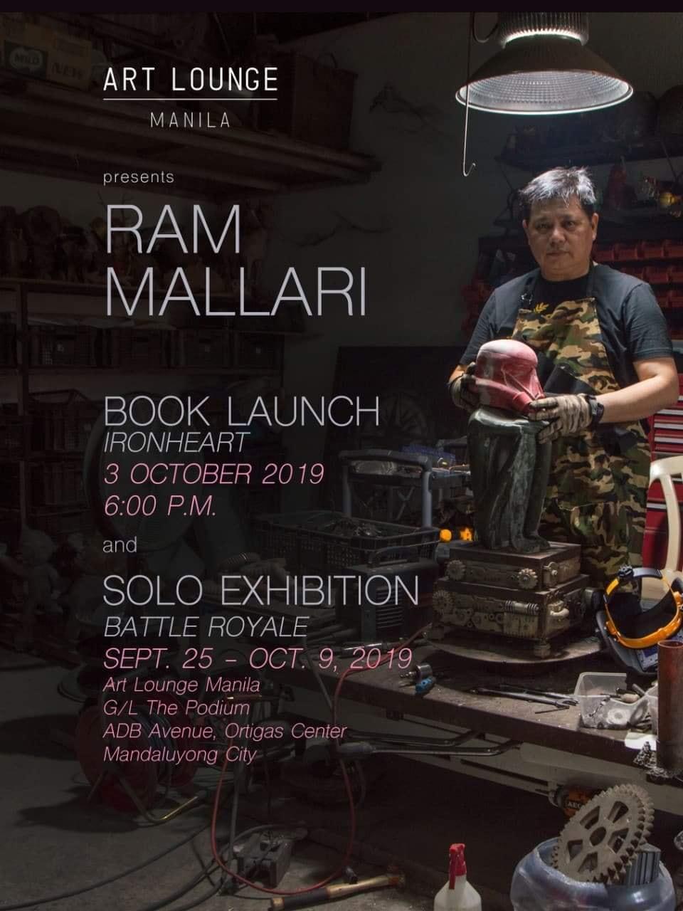 "RAM MALLARI'S ""IRONHEART"" BOOK LAUNCH + ""BATTLE ROYALE"" SOLO EXHIBITION"