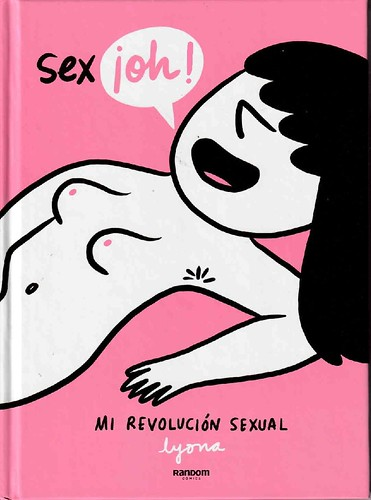 SEX ¡OH! MI REVOLUCIÓN SEXUAL