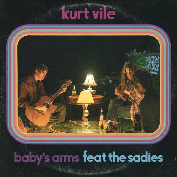Kurt Vile - Baby's Arms