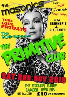 The Primitive Club - Sat 2nd Nov 2019 - Garage Flyer