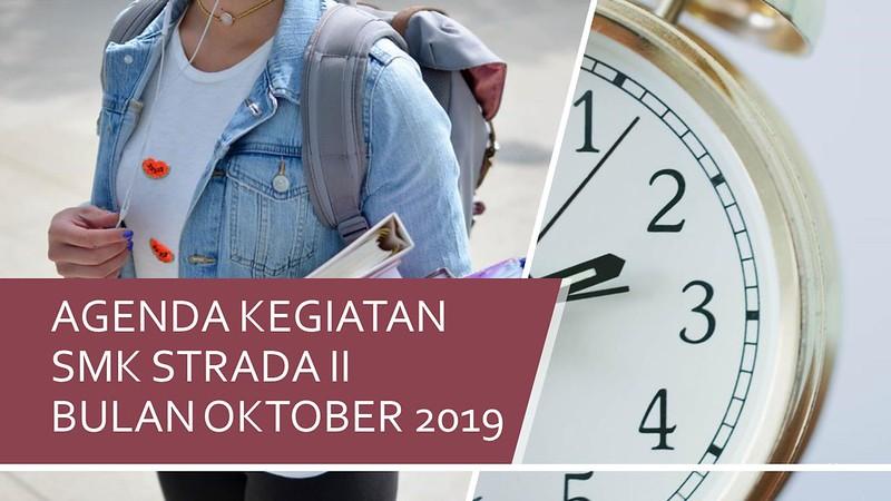 Agenda Kegiatan SMK Strada II Bulan Oktober 2019