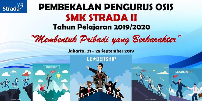 Pembekalan Pengurus OSIS Periode 2019/2020