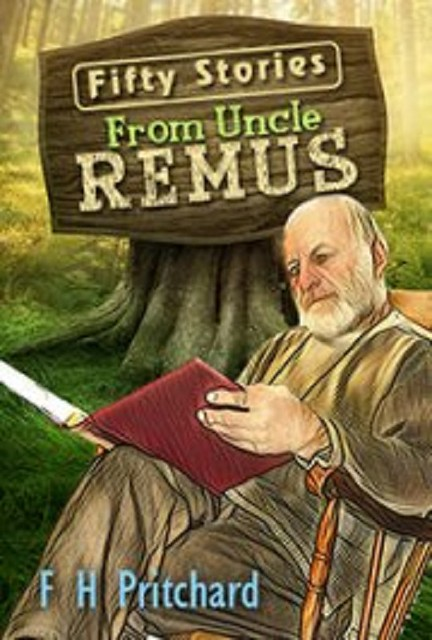 Audiobook FIFTY STORIES BY UNCLE REMUS by F H Pritchard no CD MP3