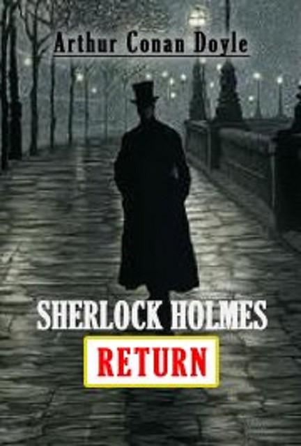 Audiobook SHERLOCK HOLMES RETURN by Arthur Conan Doyle no CD MP3