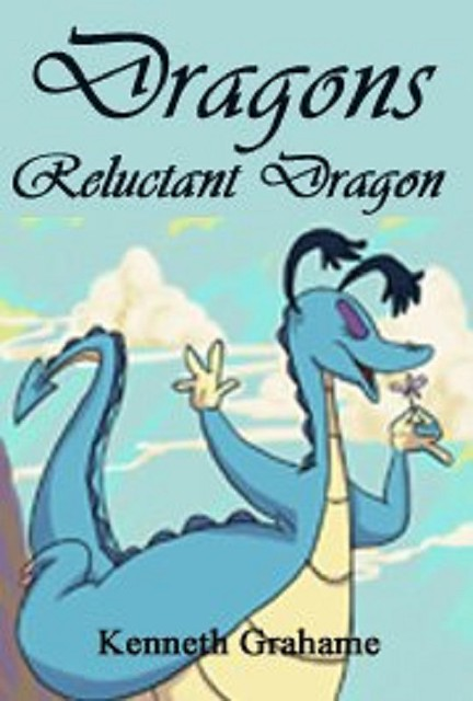 Audiobook DRAGONS RELUCTANT DRAGON by Kenneth Grahamme no CD MP3