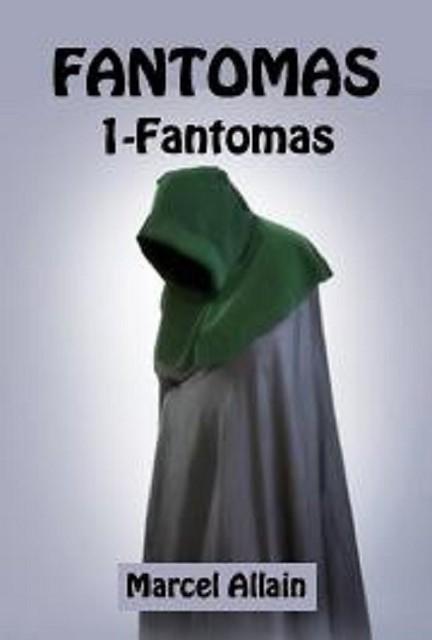 audiobook fantomas 1 fantomas by marcel allain no cd mp3