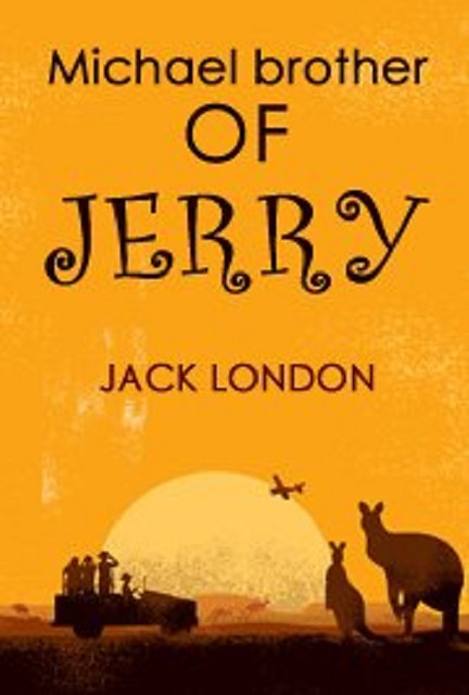 Audiobook MICHAEL BROTHER OF JERRY by Jack London no CD MP3