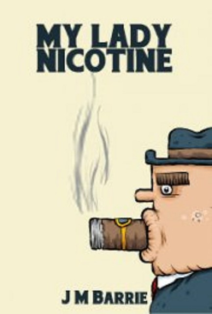 Buy Audiobook MY LADY NICOTINE by J M Barrie no CD MP3 at AtomicMall.com