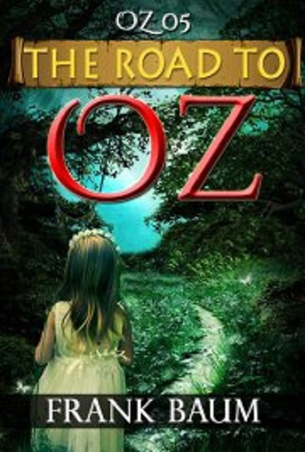 Audiobook OZ 05 THE ROAD TO OZ by Frank Baum no CD MP3
