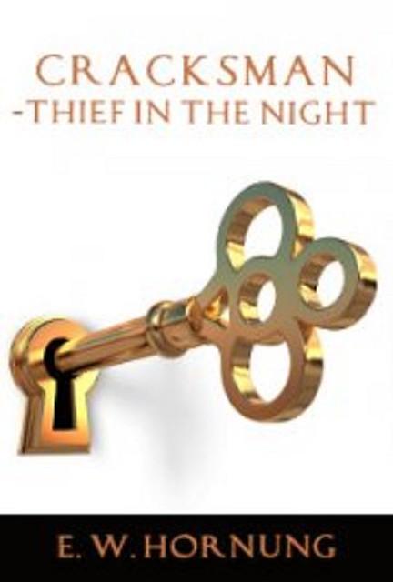 audiobook cracksman thief night by e w hornung no cd mp3