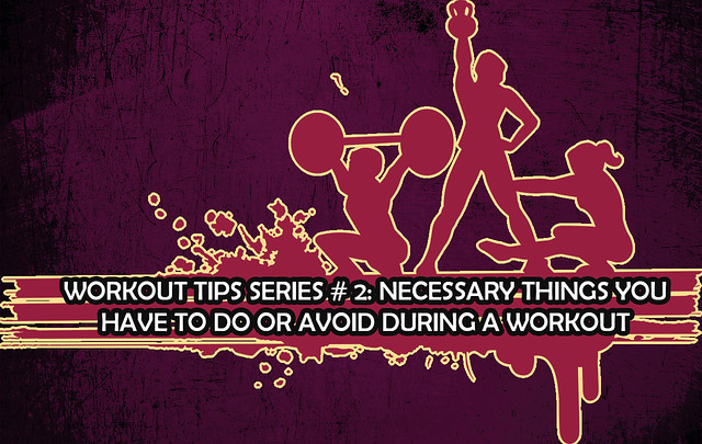 Workout Tips Series # 2