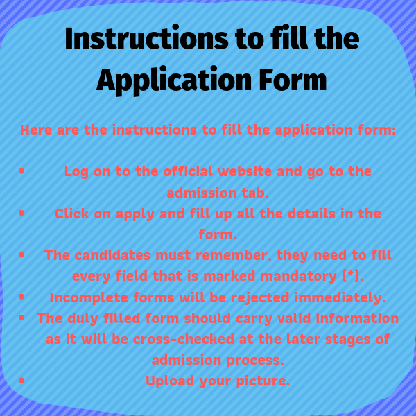 Instruction to fill the application form.